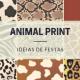 decoração de festa animal print